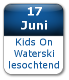17 juni Kids On Waterski lesochtend